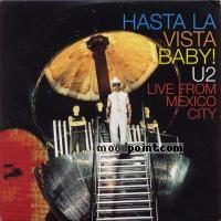 U2 Hasta La Vista Baby