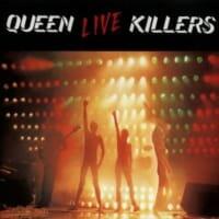 Queen : Live Killers