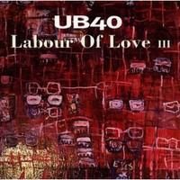 UB40 Labour of Love III
