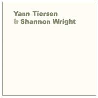 Yann Tiersen Yann Tiersen et Shannon Wright