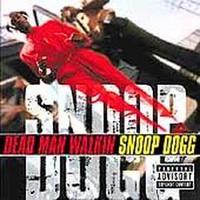 Snoop Dogg  Dead Man Walkin